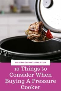 10 things to consider when buying a pressure cooker